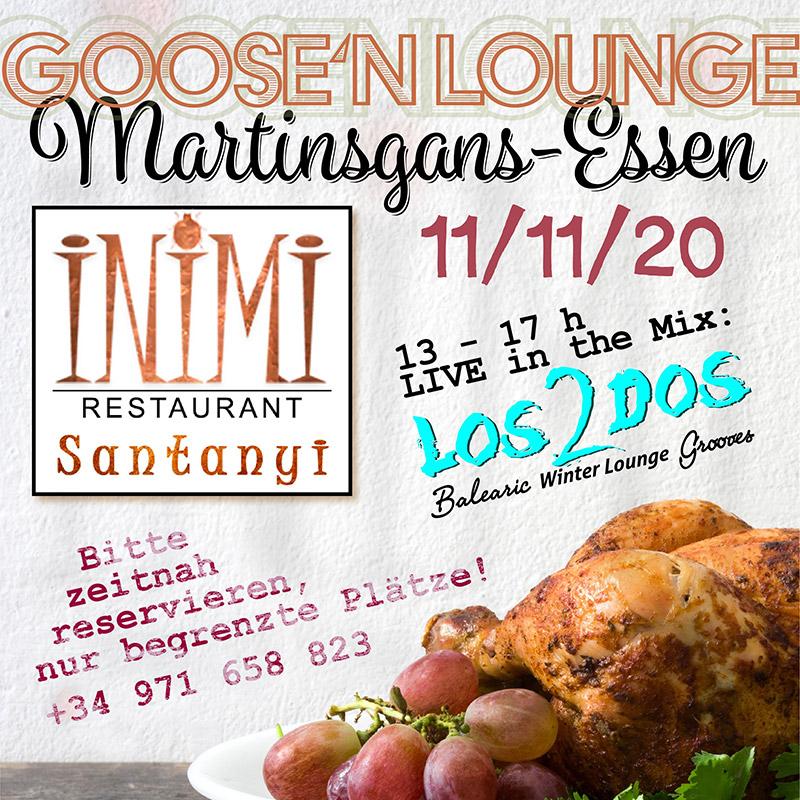 Goose'n Lounge Martinsgans Essen 11.11.2020 im inimi Restaurant Santanyi