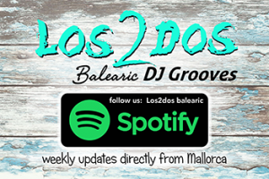 Los2dos Mallorce Ibuza Felling in the mix on Spotify