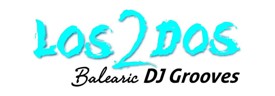Los2dos Balearic DJ Grooves